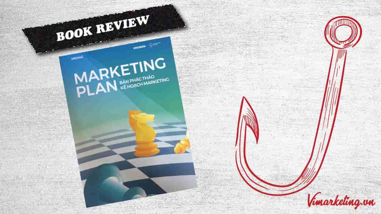 Bản phác thảo kế hoạch marketing   Sách hướng dẫn cách lập marketing plan hay