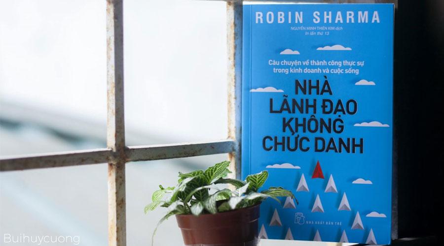 Review sách Nhà lãnh đạo không chức danh của Robin Sharma